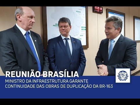 Ministro da Infraestrutura garante continuidade das obras de duplicação da BR-163