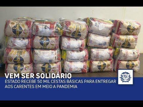 Estado recebe 50 mil cestas básicas para entregar aos carentes em meio a pandemia