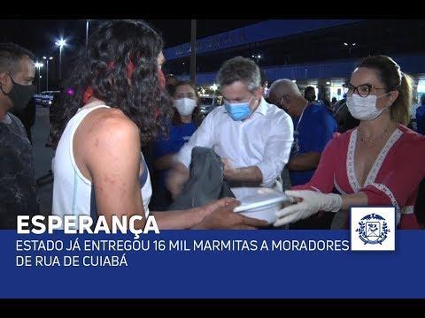 Estado já entregou 16 mil marmitas a moradores de rua de Cuiabá