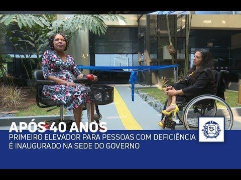 APÓS 40 ANOS Primeiro elevador para pessoas com deficiência é inaugurado na sede do governo
