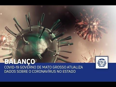 COVID-19 Governo de Mato Grosso atualiza dados sobre o coronavírus no Estado